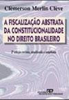 a-fiscalizacao-abstrata-da-constitucionalidade-no-direito-brasileiro